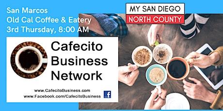 Cafecito & Business San Marcos -  3rd Thursday October tickets