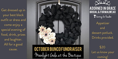 Adorned in Grace October Bunco Fundraiser at the Bridal Boutique tickets