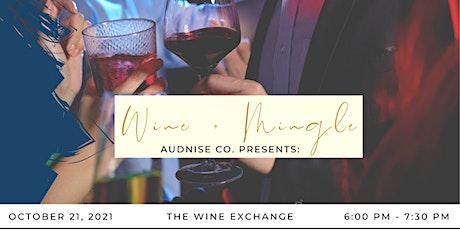 Wine & Mingle tickets