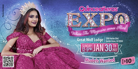 Quinceanera Expo Jan 30th, 2022 Orange County at Great Wolf Lodge tickets