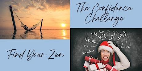 Find Your Zen: The Confidence Challenge! (POR) tickets