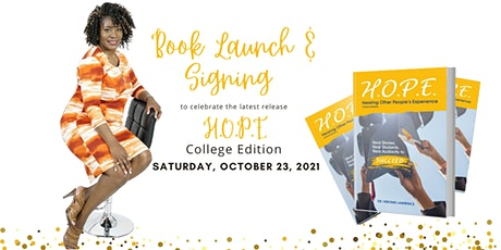 H.O.P.E. College Edition Book Launch & Signing tickets