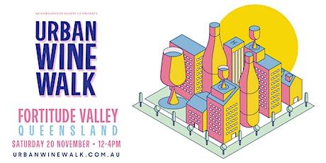 Urban Wine Walk - Fortitude Valley (QLD) tickets