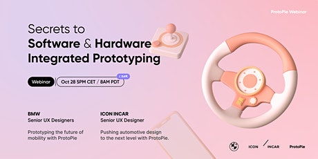 [ProtoPie Exclusive] Secrets to Software & Hardware Integrated Prototyping tickets