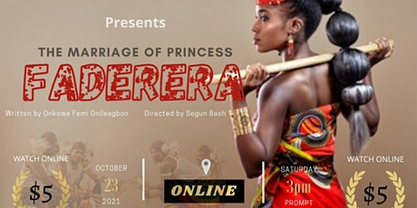 The Marriage of Princess Faderera PLAY tickets