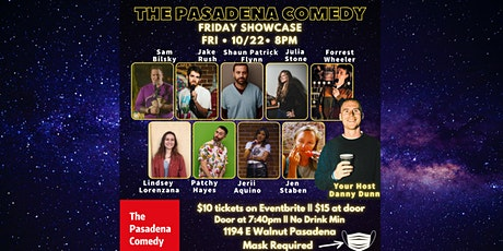 Stand-up Showcase @ The Pasadena Comedy - Friday 10/22 at 8pm tickets