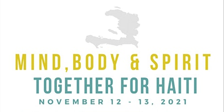 Mind, Body and Spirit Together with Haiti tickets
