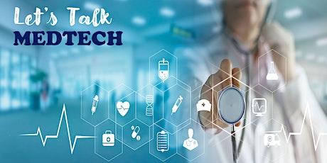Let's Talk MedTech (Nov 2021) tickets