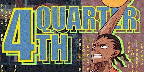 Fourth Quarter tickets