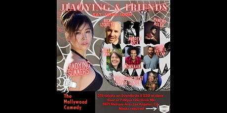 The Jiaoying and Friends show- The Hollywood Comedy SAT 10/30 @ 10pm tickets
