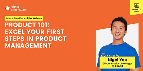 GEC   - PRODUCT 101 - Excel Your First Steps in Product Management tickets