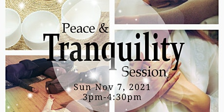 Peace & Tranquility Session tickets