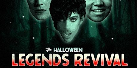 Halloween - Legends Revival tickets