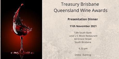Treasury Brisbane - Queensland Wine Awards - Presentation Dinner tickets