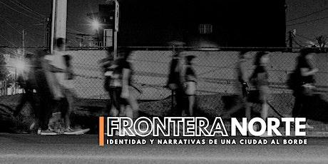 Frontera Norte I 2021 entradas