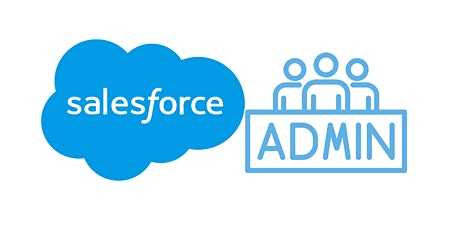 Weekends Salesforce Administrator Training Course  Dublin tickets