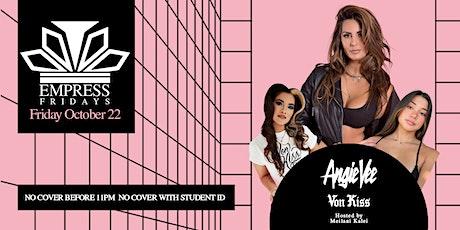 Empress Fridays w/ Angie Vee & Von Kiss at Temple SF tickets