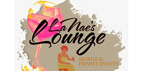 LaNae's Lounge Paint The Night Away tickets