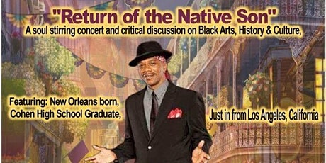 Return of the Native Son, a Soul Stirring night of music, arts, & culture! tickets