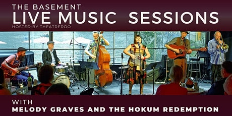 Theatreroo's Live Music Sessions  w/ Melody Graves and the Hokum Redemption tickets