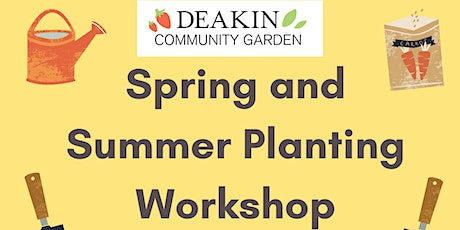 Spring and Summer Planting Workshop tickets