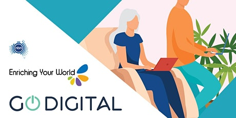 Go Digital LEARN - Helping seniors get the best experience online tickets