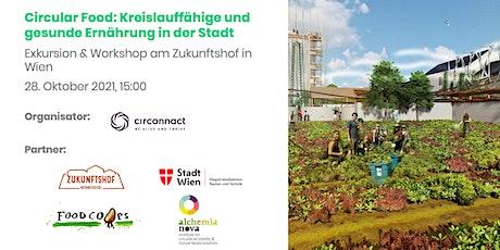 Circular Food: Kreislauffähige und gesunde Ernährung in der Stadt Tickets