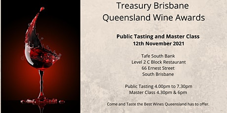 Treasury Brisbane - Queensland Wine Awards - Public Tasting & Master Class tickets