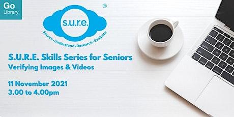 S.U.R.E Series for Seniors: Verifying Images & Videos   TOYL tickets