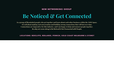 Be Noticed & Get Connected - Redlands tickets