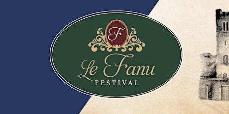 Le Fanu Festival 2021 tickets