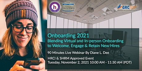 Onboarding 2021: Blending Virtual and In-person Onboarding tickets