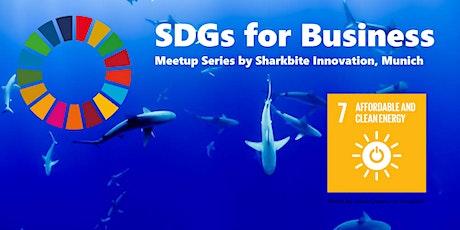 Nachhaltigkeit für Unternehmen: SDG#7 Affordable and Clean Energy Tickets