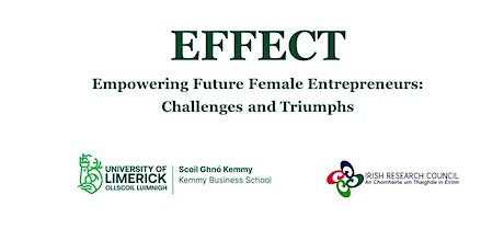 EFFECT: Empowering Future Female Entrepreneurs - Challenges and Triumphs tickets