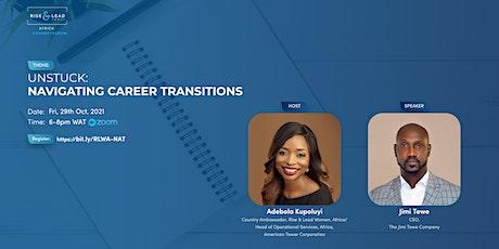 Unstuck: Navigating career transitions tickets
