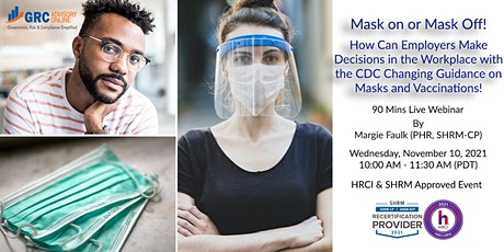 Mask on or Mask Off! How Can Employers Make Decisions in the Workplace tickets