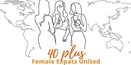 Female Expats United - women 40 plus - Life, work, love & headache abroad tickets