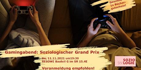 Gamingabend: Soziologischer Grand Prix Tickets
