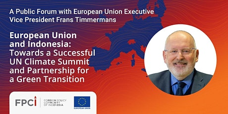 EU & Indonesia: For Successful UN Climate Summit and a Green Transition tickets