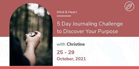 5 Day Journaling Challenge to Discover Your Purpose with Coach Christine Tickets