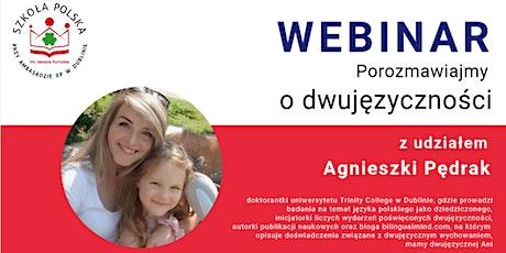Webinar: Porozmawiajmy o dwujęzyczności tickets