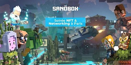 Soirée NFT & Networking / NFT & Networking Event - The Sandbox billets
