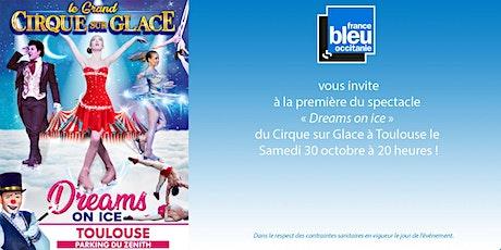 INVITATION  - soirée France Bleu Occitanie X Cirque sur Glace billets