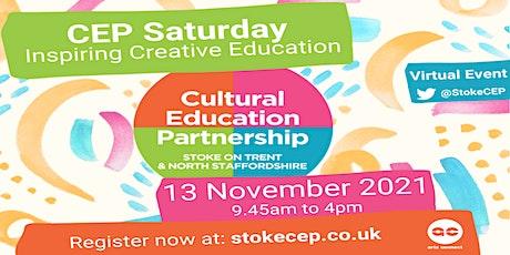 CEP Saturday 2021 - Inspiring Creative Education tickets