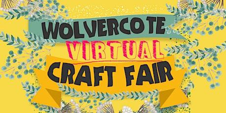 Wolvercote Virtual Craft Fair (Booking for stallholders) tickets
