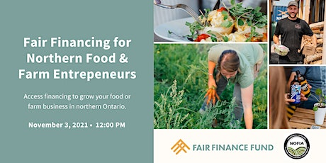 Fair Financing for Northern Food and Farm Entrepreneurs tickets