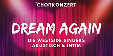 Dream Again - WeSi akustisch tickets
