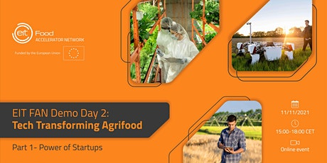EIT FAN Demo Day 2: Tech Transforming Agrifood : Power of Startups Tickets