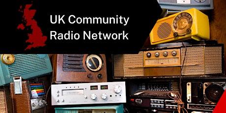 UK Community Radio Network - Get together & Launch billets