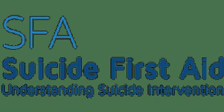 Suicide First Aid - Understanding Suicide Intervention tickets